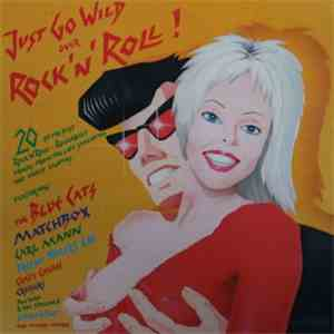 Various - Just Go Wild Over Rock'n'Roll!