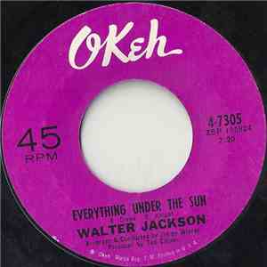 Walter Jackson - Everything Under The Sun / Road To Ruin