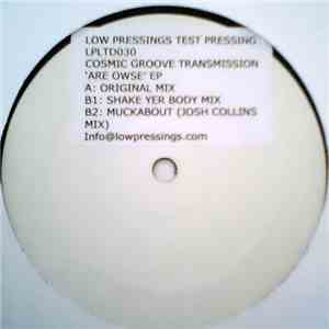 Cosmic Groove Transmission - Are Owse EP