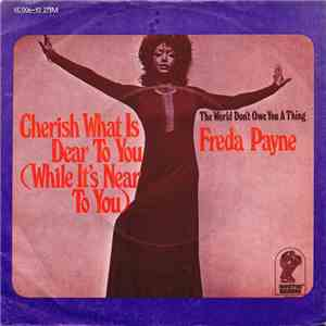 Freda Payne - Cherish What Is Dear To You (While It's Near To You)