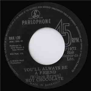 Hot Chocolate - You'll Always Be A Friend
