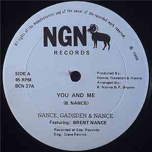 Nance, Gadsen & Nance Featuring Brent Nance - You And Me