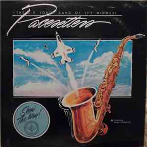 The Air Force Band Of The Midwest Featuring Roger Pemberton - Pacesetters
