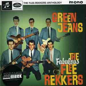 The Fabulous Flee Rekkers - Green Jeans