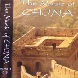 Unknown Artist - The Music Of China FLAC album