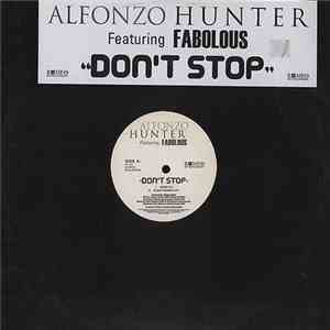 Alfonzo Hunter Featuring Fabolous - Don't Stop