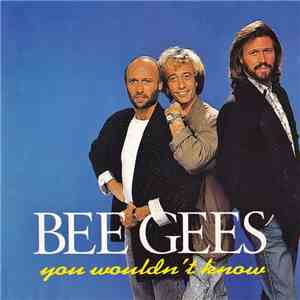 Bee Gees - You Wouldn't Know