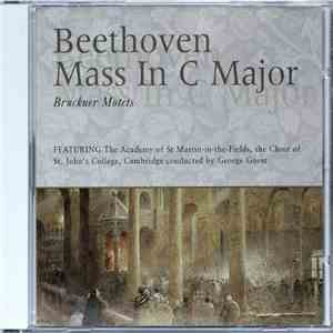 Beethoven, Bruckner - The Academy Of St Martin In The Fields, Choir Of St John's College, Cambridge, George Guest  - Mass In C Major / Motets