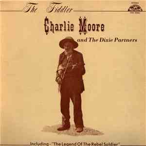 Charlie Moore And The Dixie Partners - The Fiddler