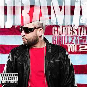 Drama - Gangsta Grillz: The Album Vol. 2
