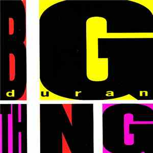 Duranduran - Big Thing