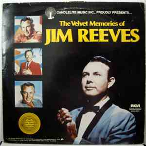 Jim Reeves - The Velvet Memories Of Jim Reeves