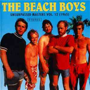 The Beach Boys - Unsurpassed Masters Vol. 12