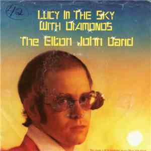The Elton John Band - Lucy In The Sky With Diamonds
