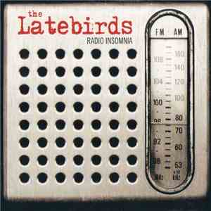 The Latebirds - Radio Insomnia