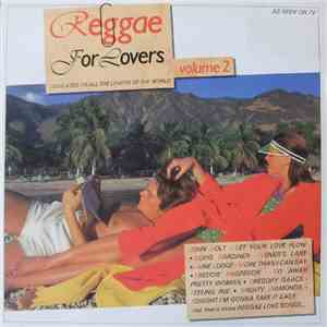 Various - Reggae For Lovers Volume 2