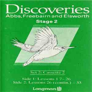 Abbs, Freebairn and Elsworth - Discoveries Stage 2 Dialogues, Listening, Songs (Cassette 2) FLAC album