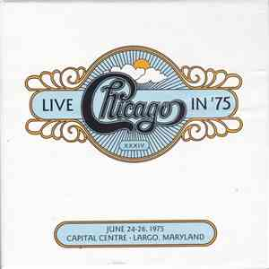 Chicago  - Chicago XXXIV: Live In '75