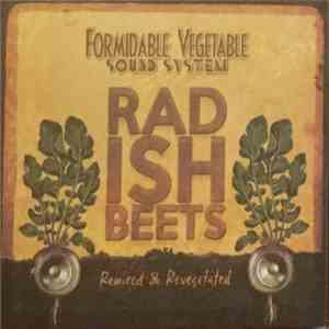 Formidable Vegetable Sound System - Radish Beets