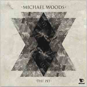 Michael Woods - The Pit
