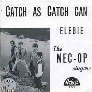 The Mec-Op-Singers - Elegie / Catch As Catch Can