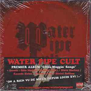 The Water-Pipe Cult - Ultra Muggin