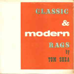 Tom Shea  - Classic And Modern Rags