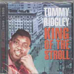 Tommy Ridgley - King Of The Stroll