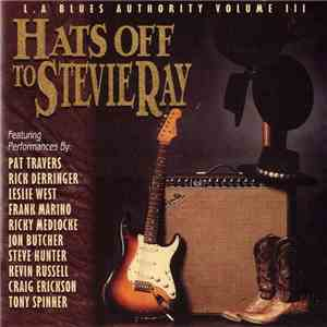 Various - Hats Off To Stevie Ray (L.A. Blues Authority Volume III)