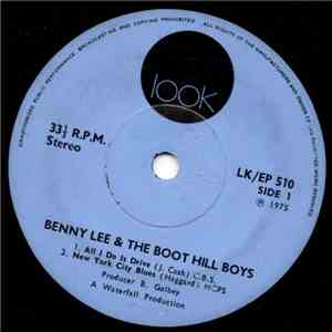 Benny Lee And The Boothill Boys - All I Do Is Drive