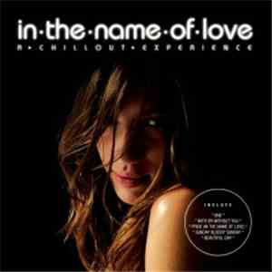 Lazy - In The Name Of Love - A Chillout Experience