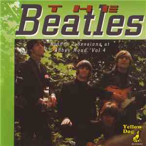 The Beatles - Studio 2 Sessions At Abbey Road, Vol  4 FLAC