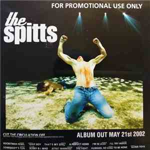 The Spitts - Cut The Circulation Off Beyond The Psychical Body Exists Another Manifestation Of Us