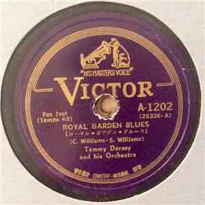 Tommy Dorsey And His Orchestra - Royal Garden Blues / Jada