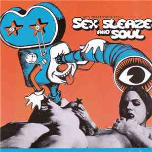 Unknown Artist - Sex, Sleaze, And Soul
