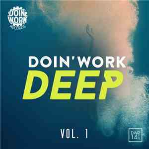 Various - Doin' Work Deep Vol. 1