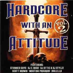 Various - Hardcore With An Attitude vol. 2