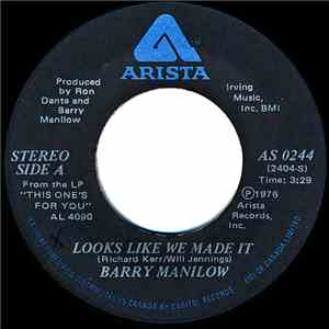 Barry Manilow - Looks Like We Made It / New York City Rhythm