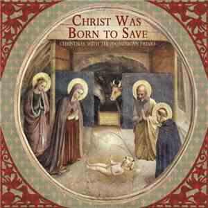 Dominican House Of Studies - Christ Was Born To Save: Christmas With The Dominican Friars