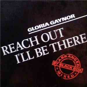 Gloria Gaynor - Reach Out I'll Be There