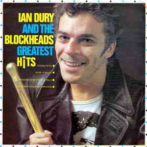 Ian Dury And The Blockheads - Greatest Hits