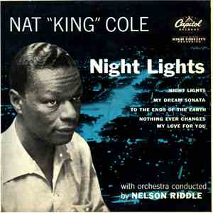 "Nat ""King"" Cole - Night Lights"