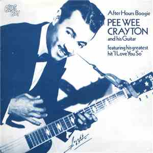 Pee Wee Crayton - After Hours Boogie