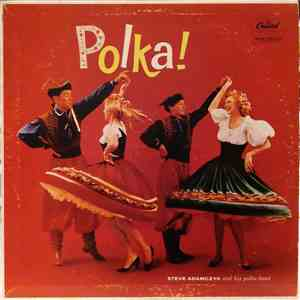 Steve Adamczyk And His Polka Band - Polka!