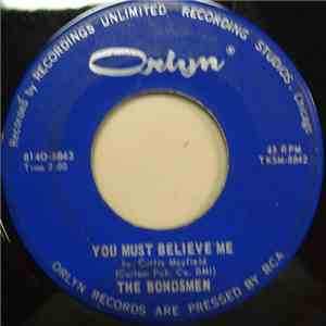 The Bondsmen  - You Must Believe Me / I've Tried And Tried FLAC album