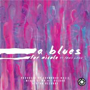 Theo Lane - A Blues For Nicole