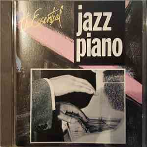 Various - The Essential Jazz Piano