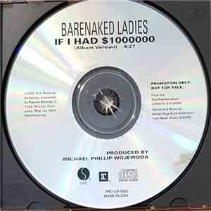 Barenaked Ladies - If I Had $1000000