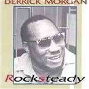 Derrick Morgan - Rocksteady