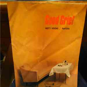 Good Grief  - Misty Visions